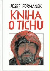 Kniha o tichu  (odkaz v elektronickém katalogu)