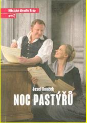 Josef Bouček, Noc pastýřů : první inscenace sedmdesáté šesté sezóny 2020 (odkaz v elektronickém katalogu)