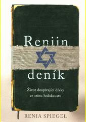 Reniin deník : život dospívající dívky ve stínu holokaustu  (odkaz v elektronickém katalogu)