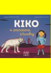 Kiko a princezna z tundry  (odkaz v elektronickém katalogu)