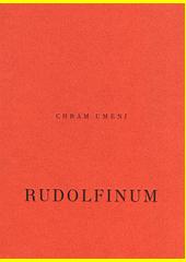 Chrám umění Rudolfinum  (odkaz v elektronickém katalogu)