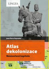 Atlas dekolonizace : neuzavřená kapitola  (odkaz v elektronickém katalogu)