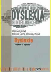 Dyslexie : zaostřeno na angličtinu  (odkaz v elektronickém katalogu)