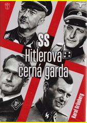 SS Hitlerova černá garda  (odkaz v elektronickém katalogu)