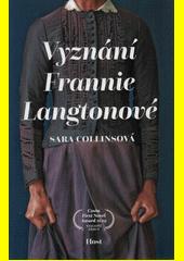 Vyznání Frannie Langtonové  (odkaz v elektronickém katalogu)