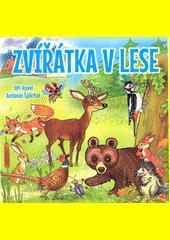Zvířátka v lese  (odkaz v elektronickém katalogu)
