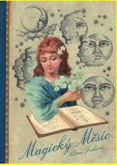 Magický Měsíc  (odkaz v elektronickém katalogu)