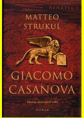Giacomo Casanova: sonáta zlomených srdcí  (odkaz v elektronickém katalogu)