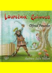 Loupežník Zuřivous  (odkaz v elektronickém katalogu)