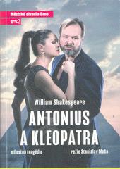 William Shakespeare, Antonius a Kleopatra : milostná tragédie : osmá inscenace sdmdesáté páté sezózny 2019 (odkaz v elektronickém katalogu)