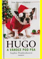 Hugo a Vánoce pod psa  (odkaz v elektronickém katalogu)