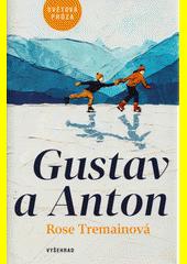 Gustav a Anton  (odkaz v elektronickém katalogu)