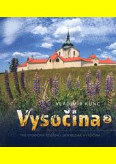 Vysočina 2 = The Vysočina region = Der Bezirk Vysočina  (odkaz v elektronickém katalogu)
