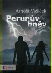 Perunův hněv : největší tajemství Beskyd ožívá  (odkaz v elektronickém katalogu)