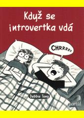 Když se introvertka vdá  (odkaz v elektronickém katalogu)