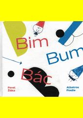 Bim Bum Bác  (odkaz v elektronickém katalogu)