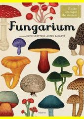 Fungarium  (odkaz v elektronickém katalogu)