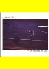 This Dream Of You  (odkaz v elektronickém katalogu)