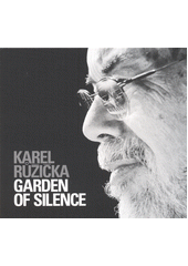Garden of Silence  (odkaz v elektronickém katalogu)
