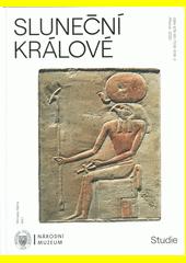 Sluneční králové : studie  (odkaz v elektronickém katalogu)