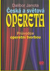 Česká a světová opereta  (odkaz v elektronickém katalogu)