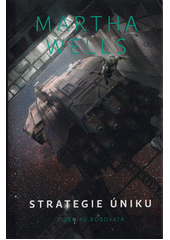 Strategie úniku : z deníků Robokata  (odkaz v elektronickém katalogu)