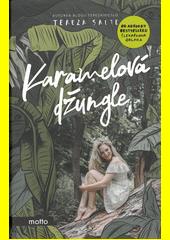 Karamelová džungle  (odkaz v elektronickém katalogu)