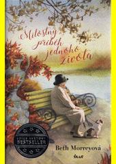 Milostný příběh jednoho života  (odkaz v elektronickém katalogu)