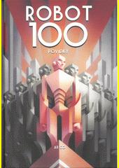 Robot 100  (odkaz v elektronickém katalogu)