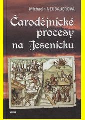 Čarodějnické procesy na Jesenicku  (odkaz v elektronickém katalogu)