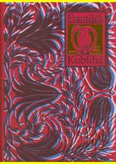 František Kobliha  (odkaz v elektronickém katalogu)