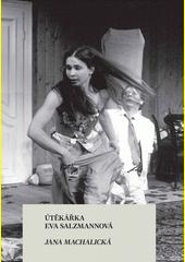 Útěkářka Eva Salzmannová  (odkaz v elektronickém katalogu)