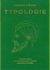 Typologie : praktický návod, jak poznávati povahu člověka podle jeho zevnějšku  (odkaz v elektronickém katalogu)