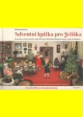 Adventní knížka pro Ježíška  (odkaz v elektronickém katalogu)