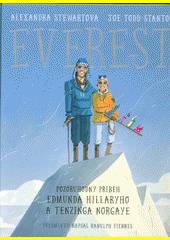Everest : pozoruhodný příběh Edmunda Hillaryho a Tenzinga Norgaye  (odkaz v elektronickém katalogu)