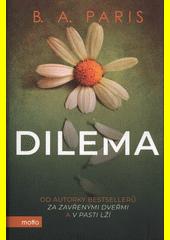 Dilema  (odkaz v elektronickém katalogu)