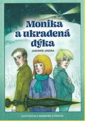 Monika a ukradená dýka  (odkaz v elektronickém katalogu)