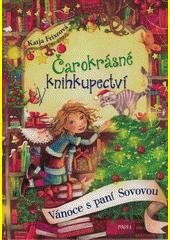Čarokrásné knihkupectví. Vánoce s paní Sovovou  (odkaz v elektronickém katalogu)