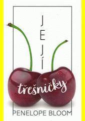 Její třešničky  (odkaz v elektronickém katalogu)