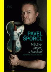 Můj život (nejen) s houslemi  (odkaz v elektronickém katalogu)