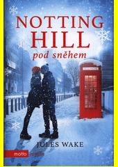 Notting Hill pod sněhem  (odkaz v elektronickém katalogu)