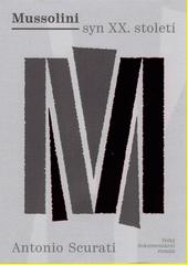 Mussolini - syn XX. století  (odkaz v elektronickém katalogu)