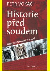 Historie před soudem  (odkaz v elektronickém katalogu)