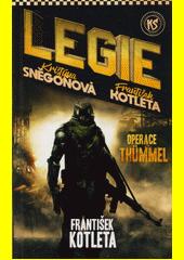 Legie. Operace Thümmel  (odkaz v elektronickém katalogu)