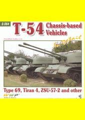 T-54 variants in detail : Tiran 4, SLA APC, type 69, ZSU-57-2  (odkaz v elektronickém katalogu)