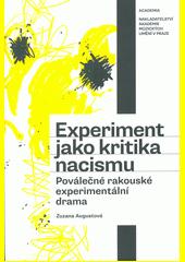 Experiment jako kritika nacismu : poválečné rakouské experimentální drama  (odkaz v elektronickém katalogu)