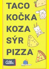 Taco, kočka, koza, sýr, pizza (odkaz v elektronickém katalogu)