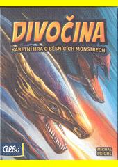 Divočina : karetní hra o běsnících monstrech (odkaz v elektronickém katalogu)
