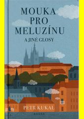 Mouka pro Meluzínu a jiné glosy  (odkaz v elektronickém katalogu)