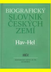 Biografický slovník českých zemí. 23, Hav-Hel  (odkaz v elektronickém katalogu)